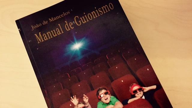 """""""Manual de Guionismo"""" de João de Mancelos"""